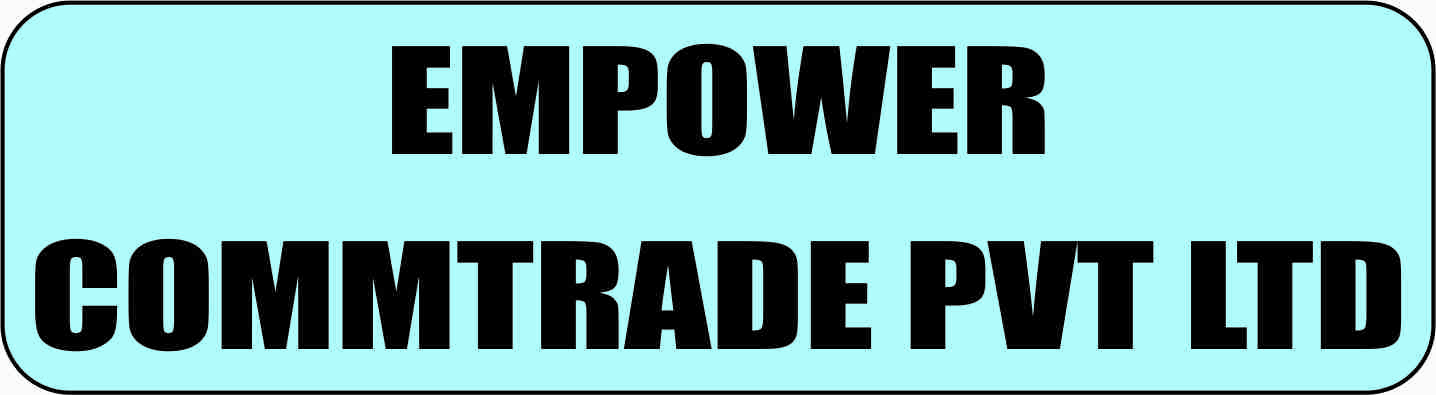 Empower Commtrade Pvt Ltd
