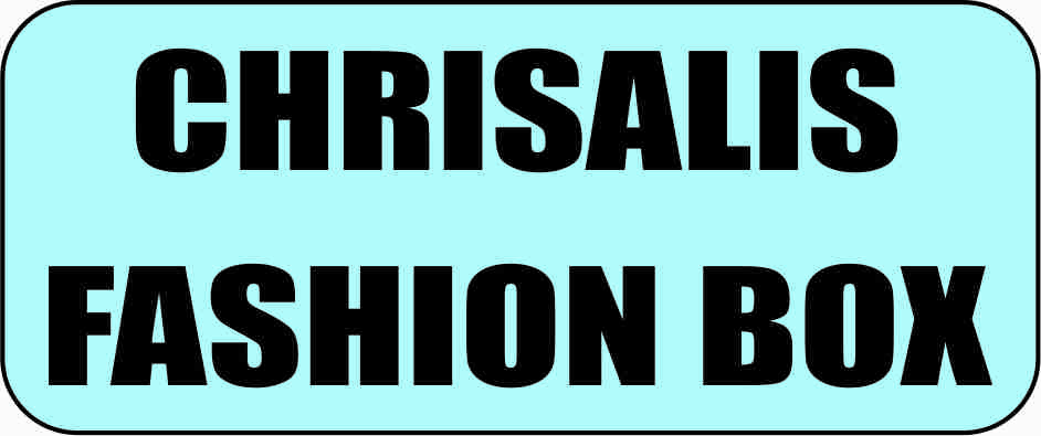 Chrisalis Fashion Box